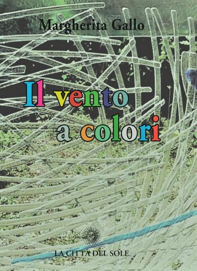 """Presentazione di """"Il vento a colori"""". 30 marzo 2019"""